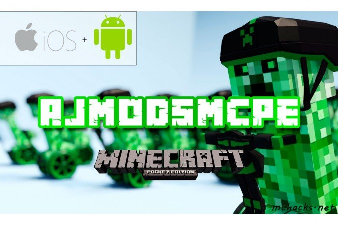 AJModsMCPE Minecraft Pocket Edition Hack