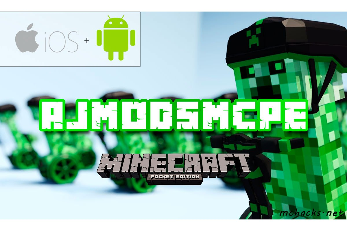 AJModsMCPE Mod - Minecraft Pocket Edition Hack