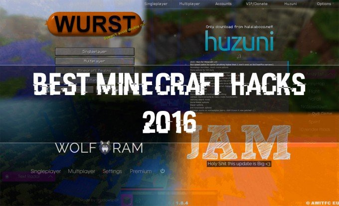 Best Minecraft Hacks 2016