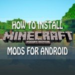 How To Install MCPE Mods for Android