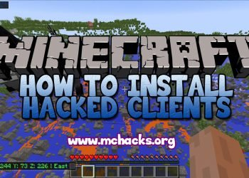 How to install hacked Minecraft clients
