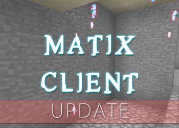Matix Hacked Client