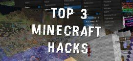 Top 3 Minecraft Hacks & Hacked Clients